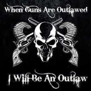 Outlawed Guns